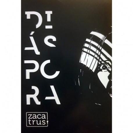 Diáspora. Zacatrus