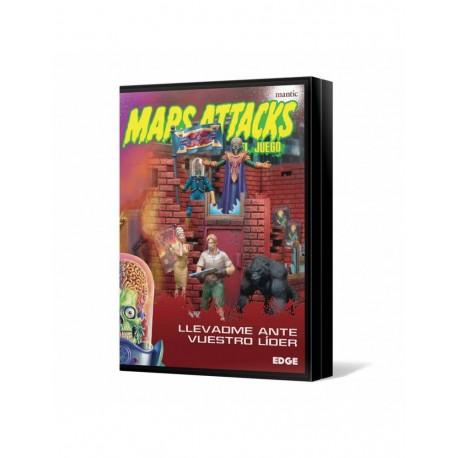 Mars Attacks: Llevadme ante vuestro líder (RESERVA)